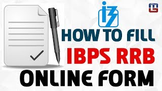 How To Fill Online Application Form | IBPS RRB 2017