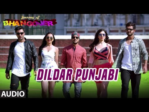 Dildar Punjabi Full Audio Song | Journey Of Bhangover
