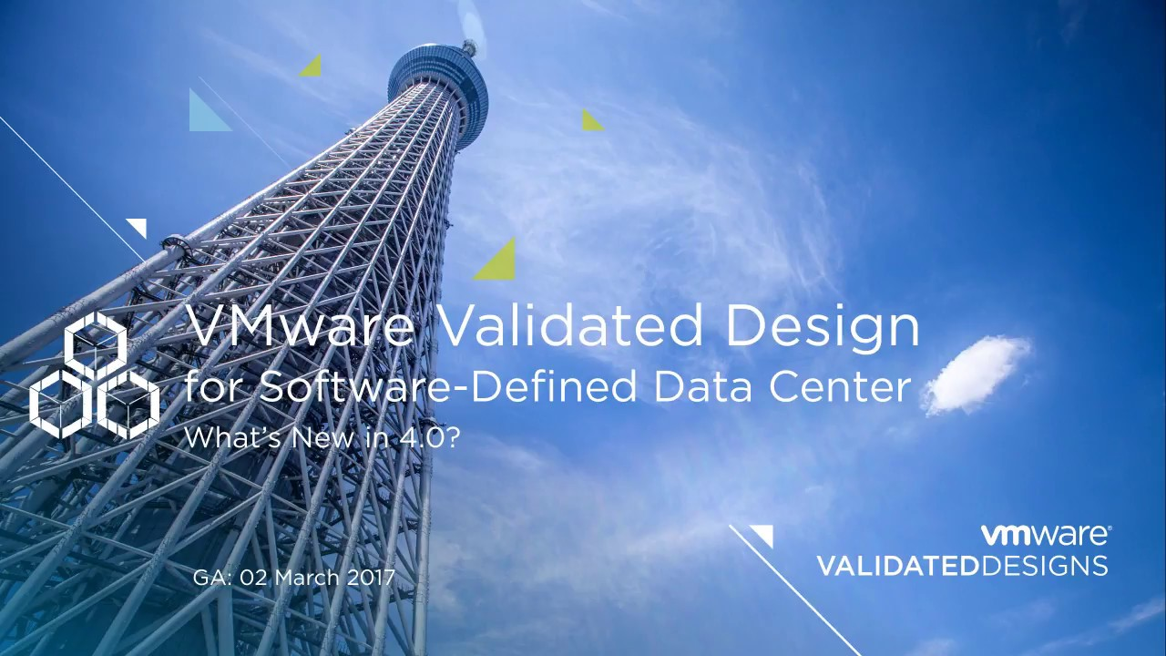 What S New In Vmware Validated Design For Software Defined Data Center 4 0 Youtube