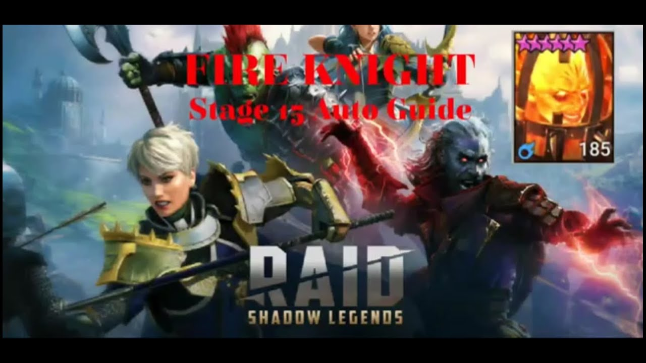 Raid: Shadow Legends - Fire Knight 15 Auto Guide : RaidShadowLegends