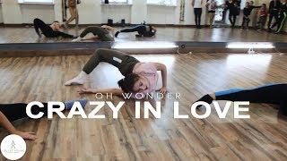 Dance Intensive 19 | Oh Wonder - Crazy in Love by Anna Konstantinova | VELVET YOUNG DANCE