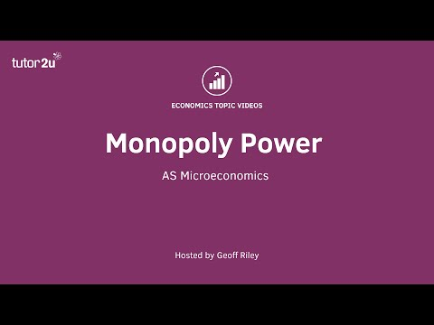Monopoly Power (Year 1 A Level Economics Micro)