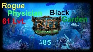 Rift 3.1 - Rogue Physician 61 LvL PvP - Black Garden - #85