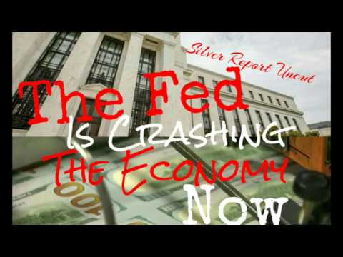 The Federal Reserve Is Crashing The Economy Now! Economic Collapse 2017