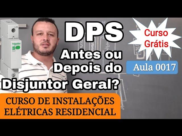 Como Instalar o DPS. Instalar DPS Antes ou Depois do Disjuntor Geral. Qual é o Melhor? Parte 1