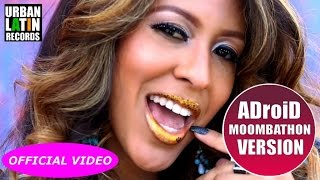 ADASSA FT. PITBULL - LOCA (OFFICIAL VIDEO) (AdroiD's MOOMBAHTON VERSION) (OFFICIAL VIDEO)