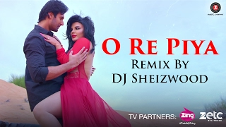 O Re Piya   Remix By DJ Shezwood | Ek Kahani Julie Ki | Rakhi Sawant & Amit Mehra