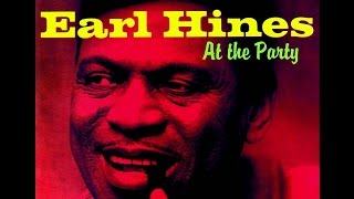 Earl Hines - Along the Santa Fe Trail