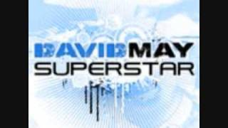 David May - Superstar (Radio Edit)