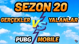 SEZON 20 GERÇEKLER VS YALANLAR   SEZON 20 ROYALE PASS ÖDÜLLERİ   PUBG Mobile SEZON 20