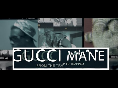 Gucci Mane - From The Trap to Trapped | The Movie