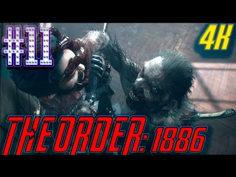 The Order 1886 Gameplay Part 11 CHAPTER 8 - ABSINTHE - (PS4 PRO) 4K