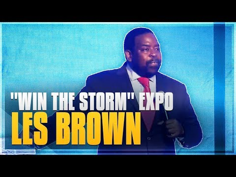 "Legendary Les  Brown, WTS Key Note Speaker, ""Win The Storm"""" Conference and Tradeshow Expo"