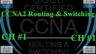 CCNA2 Routing & Switching  Essentials 'Version .5.0' - Exam Chapter 1 - français 100%