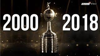 2000 - 2018 ALL COPA LIBERTADORES FINALS