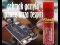 ÇAKMAK GAZIYLA IPHONE ARIZA TESPİTİ !!!