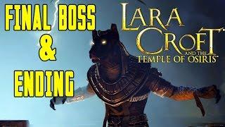 Lara Croft And The Temple Of Osiris Walkthrough FINAL BOSS & ENDING PS4/PC/XONE 1080p