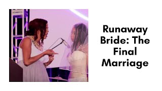 Runaway Bride: The Final Marriage