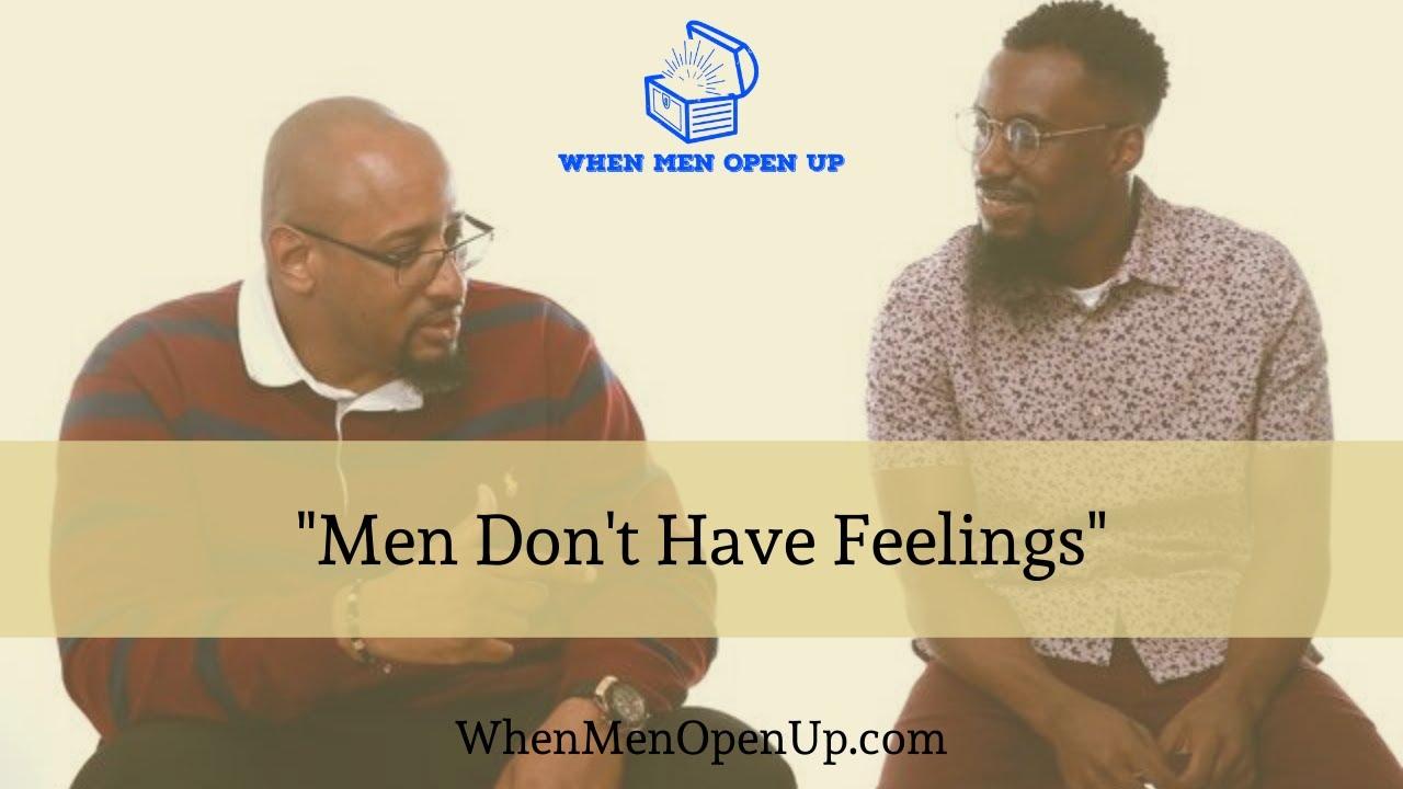 Men Dont Have Feelings - YouTube