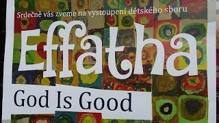 Video EFFATHA - God Is Good download MP3, 3GP, MP4, WEBM, AVI, FLV Oktober 2018