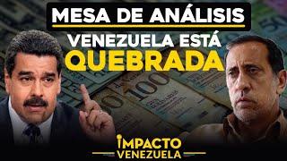 ¡Venezuela está quebrada! Nicolás Maduro destruyó la economía | Impacto Venezuela