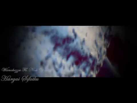 HARGAI SIFATKU - Wienchezza Ft. Nick Young Money (LB)