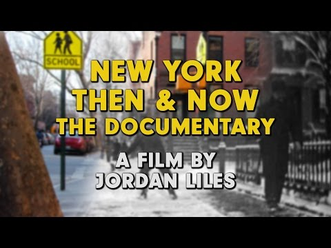 New York Now and Then: The Documentary