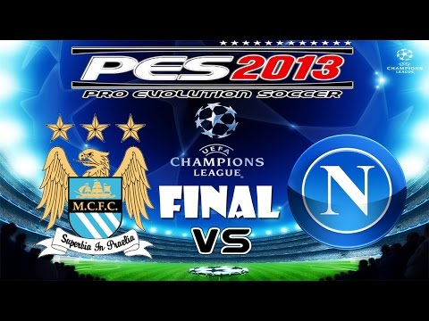 PES 2013 UEFA Champions League Manchester City vs S.S.C. Napoli Final
