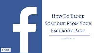 How To Block Someone From Your Facebook Page