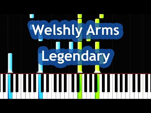 Welshly Arms - Legendary Piano Tutorial