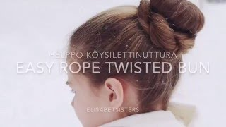 Easy Rope Twisted Bun (Helppo köysilettinuttura).