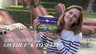 Jennifer Garner Reads 'Go the F**k to Sleep' | Vanity Fair