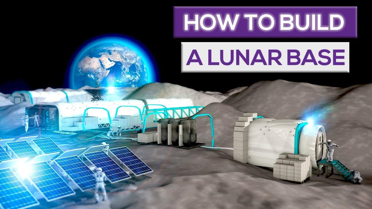 How to Build A Lunar Base