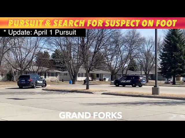 UPDATE: Suspect Identified In April 1st Grand Forks Pursuit