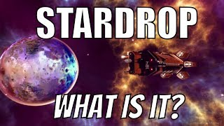 STARDROP - What Is It?
