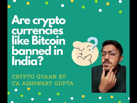 Crypto Gyaan Episode 1: Are crypto currencies like Bitcoin banned in India?