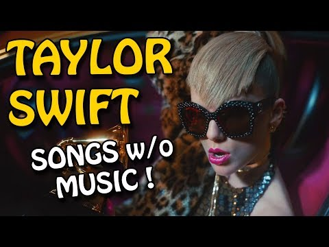 Taylor Swift - Look What You Made Me Do | SONGS WITHOUT MUSIC [PARODY]