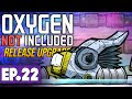 Polymer Press Automation & Cooling! | Oxygen Not Included LAUNCH UPGRADE #22 [Let's Play]