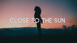 TheFatRat & Anjulie - Close To The Sun (Lyrics)