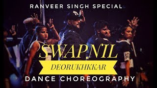 Ranveer Singh special || Dance Choreography by || Swapnil Deorukhkar || perform with Bsfamily