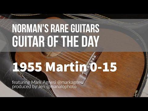 Norman's Rare Guitars - Guitar of the Day: 1955 Martin 0-15