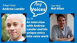 AnyVoices Ep 12 - An Interview with Andrew Lander of Business Casual Voice Overs