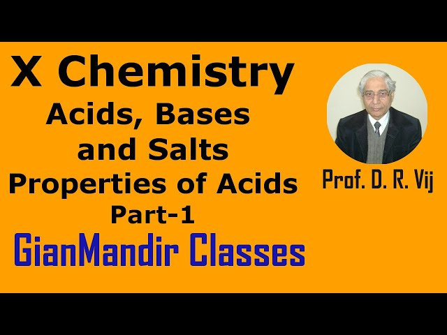 X Chemistry | Acids, Bases and Salts | Properties of Acids Part-1 by Gaurav Sir
