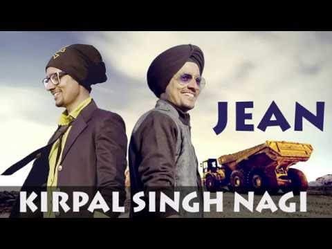 New Punjabi songs 2016 l Jean l Kirpal Singh Nagi l Latest Punjabi songs 2016