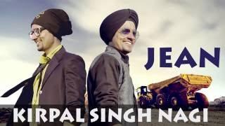 New Punjabi songs 2016 l Jean l Kirpal Singh Nagi l Latest Punjabi songs 2016