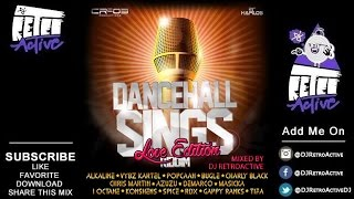 DJ RetroActive - Dancehall Sings Riddim Mix (Love Edition) [Cr203 Records] February 2015