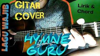 Hymne Guru | Lagu Wajib | Lirik dan Chord | Guitar Cover by Van