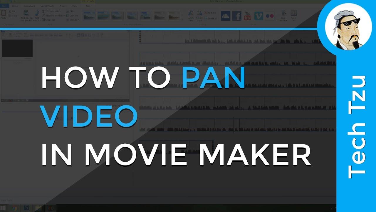 Pan movie maker
