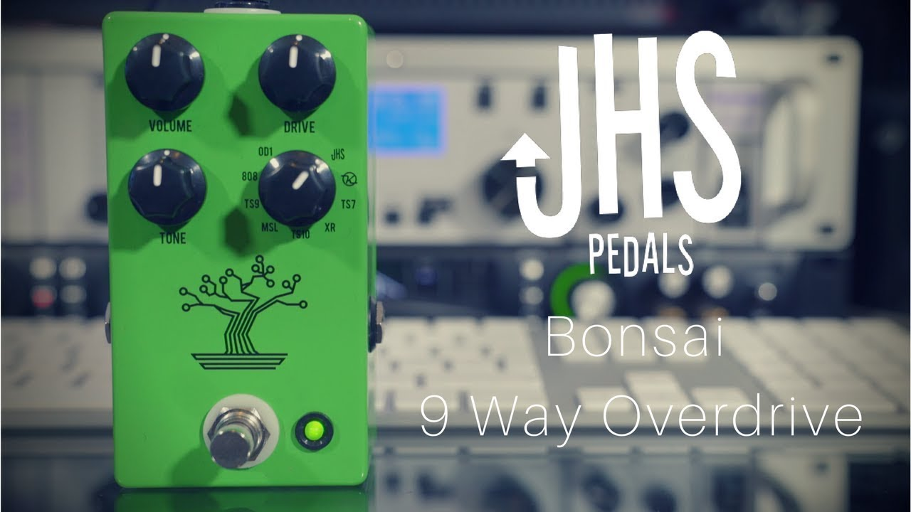 Jhs Bonsai 9 Way Overdrive Youtube