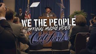 Смотреть клип Colt Ford - We The People